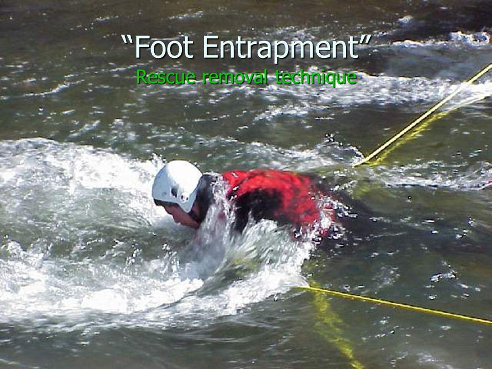 Foot Entrapment Rescue removal technique