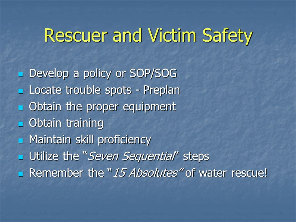 Rescuer and Victim Safety