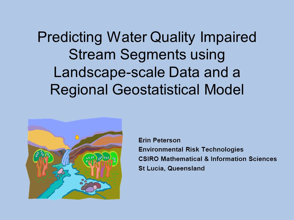 Predicting Water Quality Impaired Stream Segments using Landscape-scale Data and a Regional Geostatistical Model