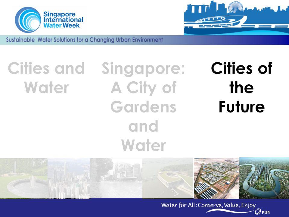 Singapore: A City of Gardens and