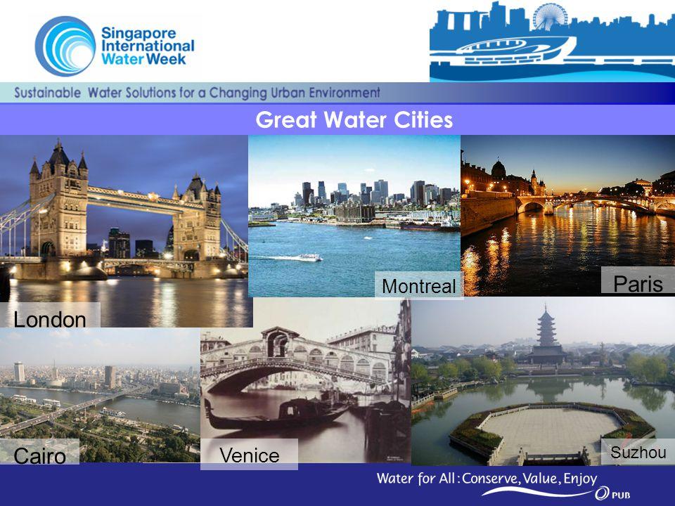 Great Water Cities Venice London Paris Cairo Suzhou Montreal