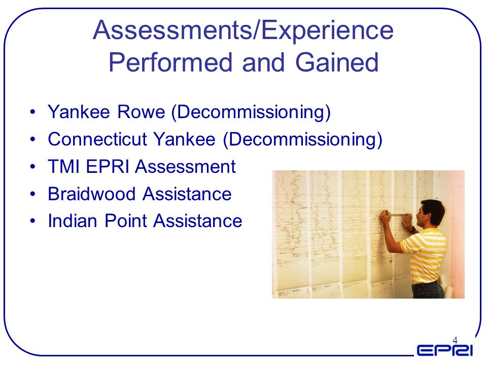 Assessments/Experience Performed and Gained