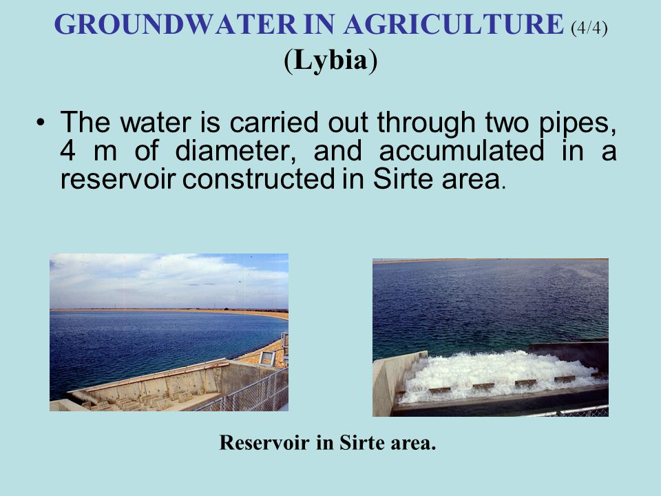 GROUNDWATER IN AGRICULTURE (4/4) (Lybia)