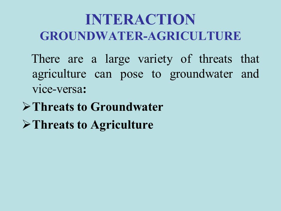 INTERACTION GROUNDWATER-AGRICULTURE