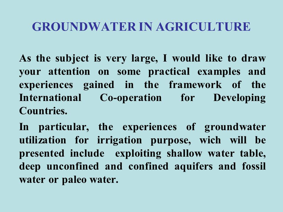GROUNDWATER IN AGRICULTURE