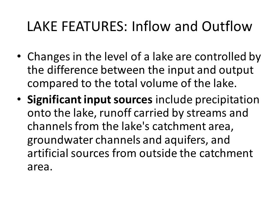 LAKE FEATURES: Inflow and Outflow