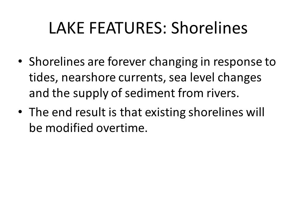 LAKE FEATURES: Shorelines