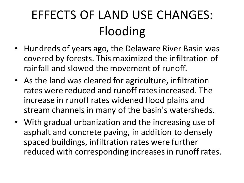 EFFECTS OF LAND USE CHANGES: Flooding