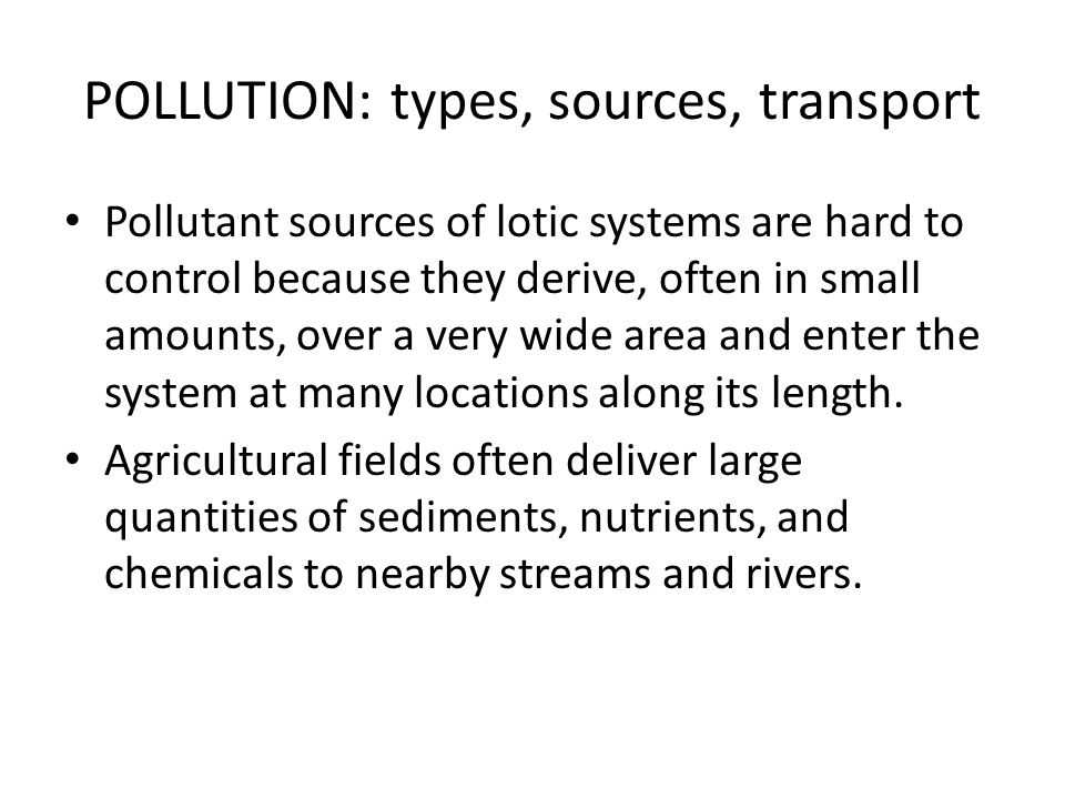 POLLUTION: types, sources, transport