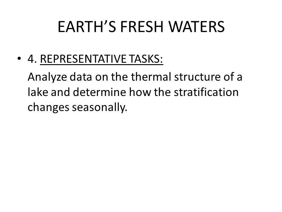 EARTH'S FRESH WATERS 4. REPRESENTATIVE TASKS: