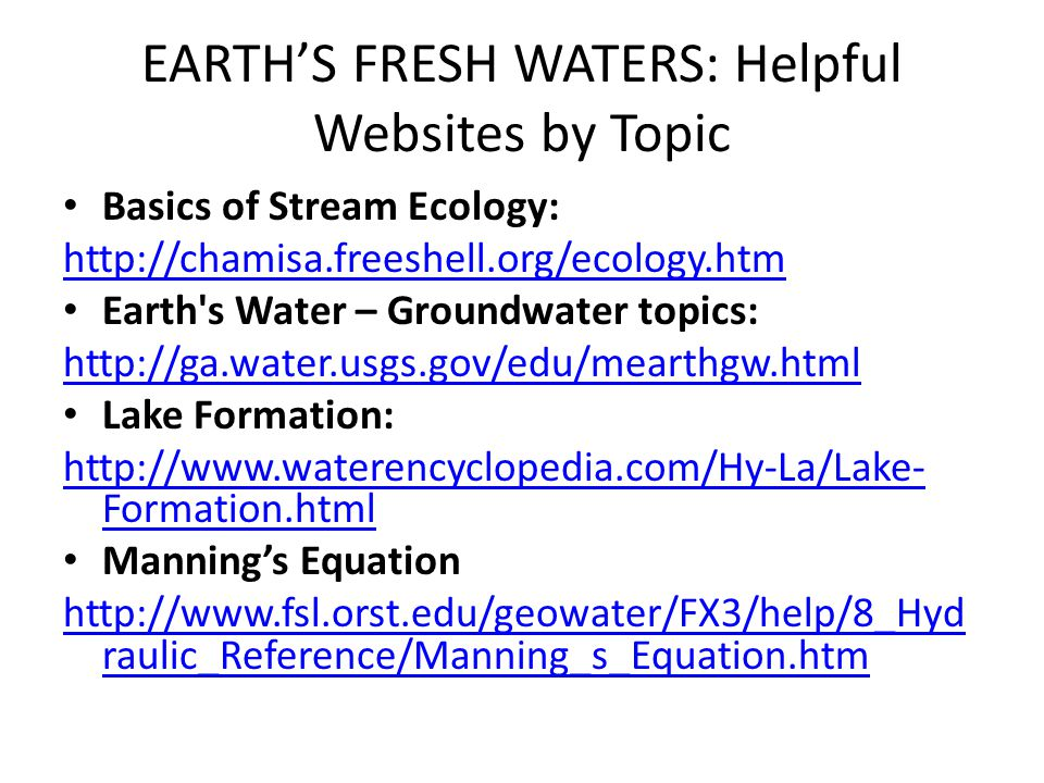 EARTH'S FRESH WATERS: Helpful Websites by Topic