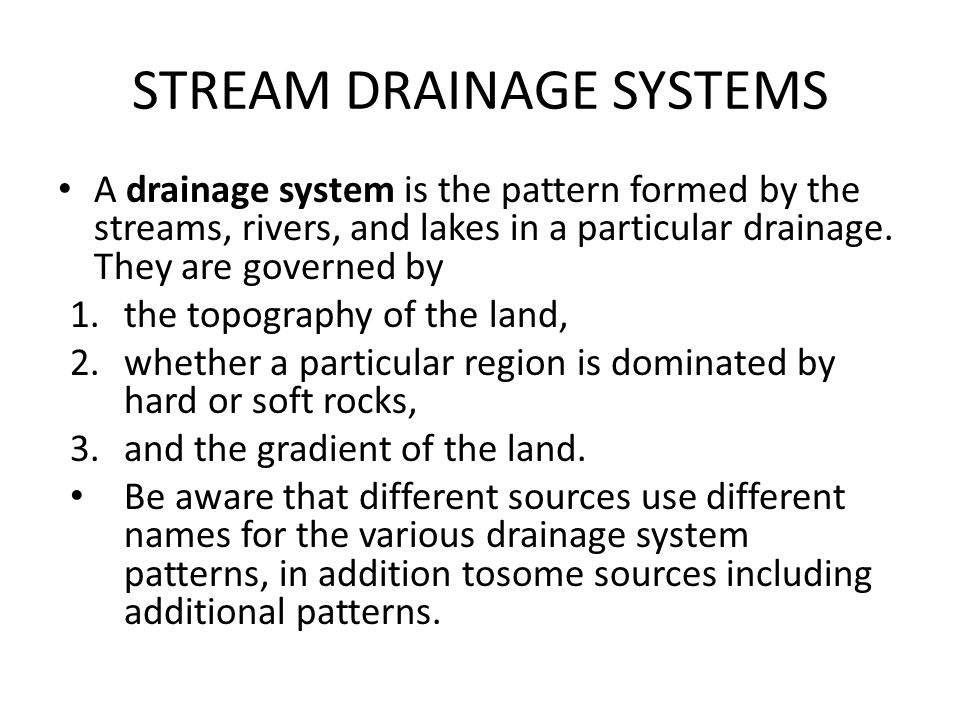 STREAM DRAINAGE SYSTEMS
