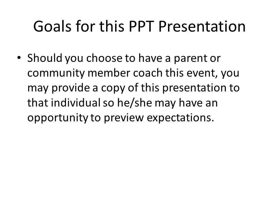 Goals for this PPT Presentation