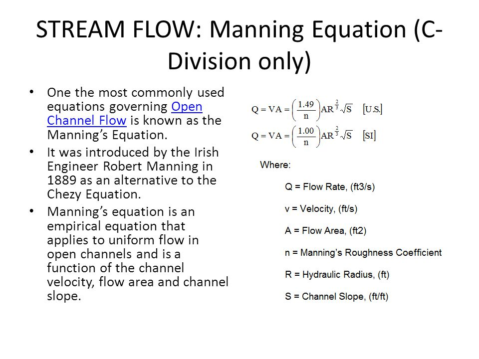 STREAM FLOW: Manning Equation (C-Division only)