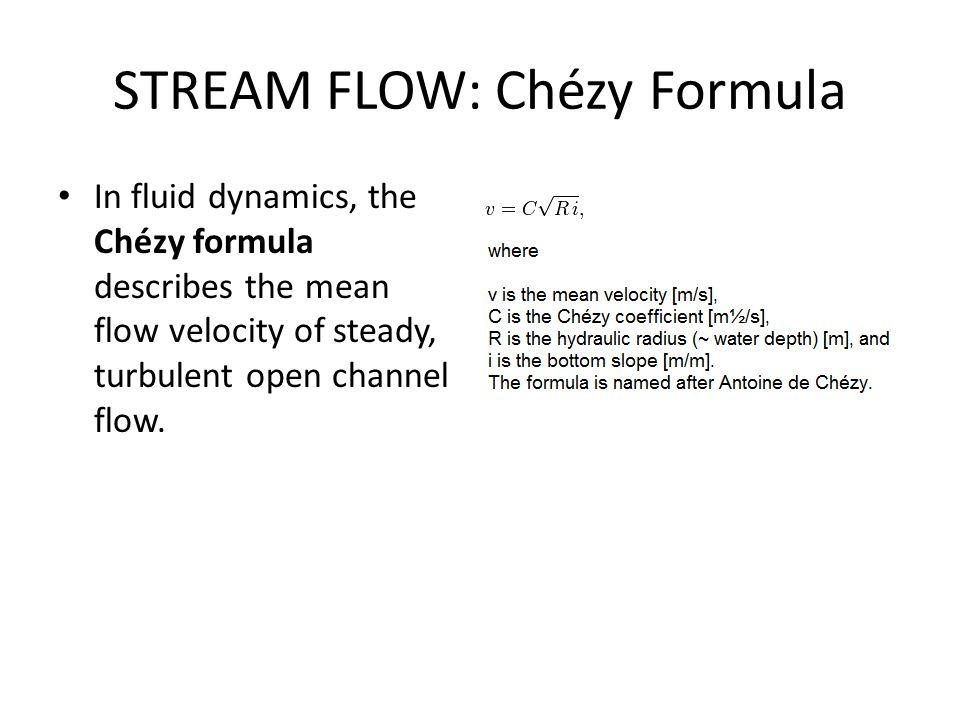 STREAM FLOW: Chézy Formula
