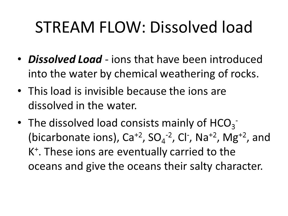 STREAM FLOW: Dissolved load
