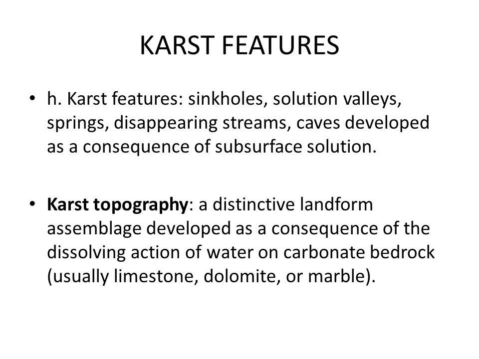 KARST FEATURES