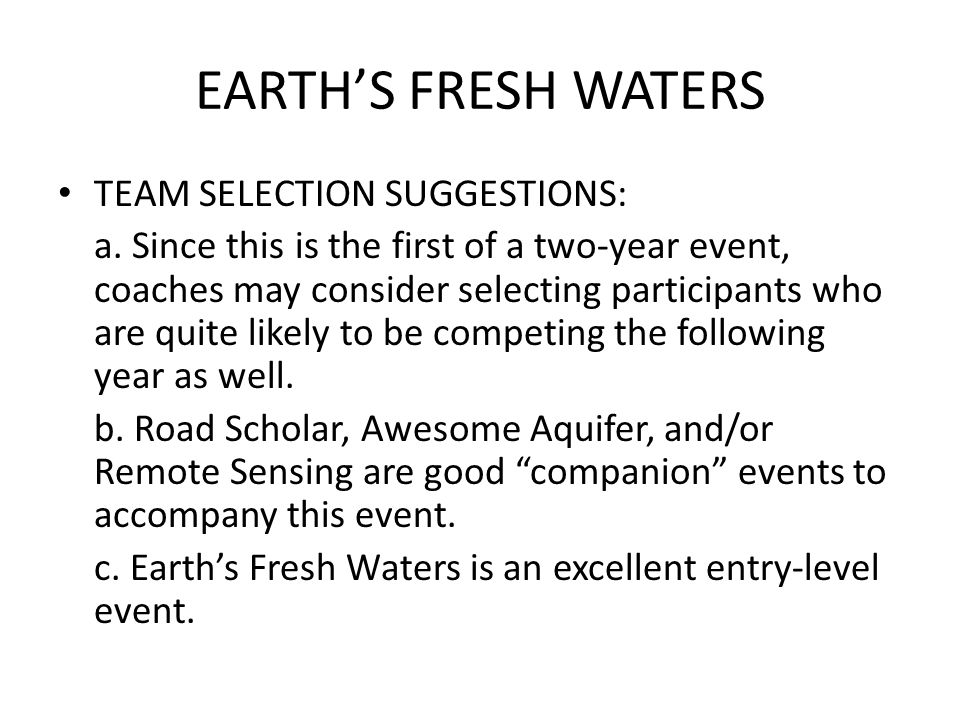 EARTH'S FRESH WATERS TEAM SELECTION SUGGESTIONS: