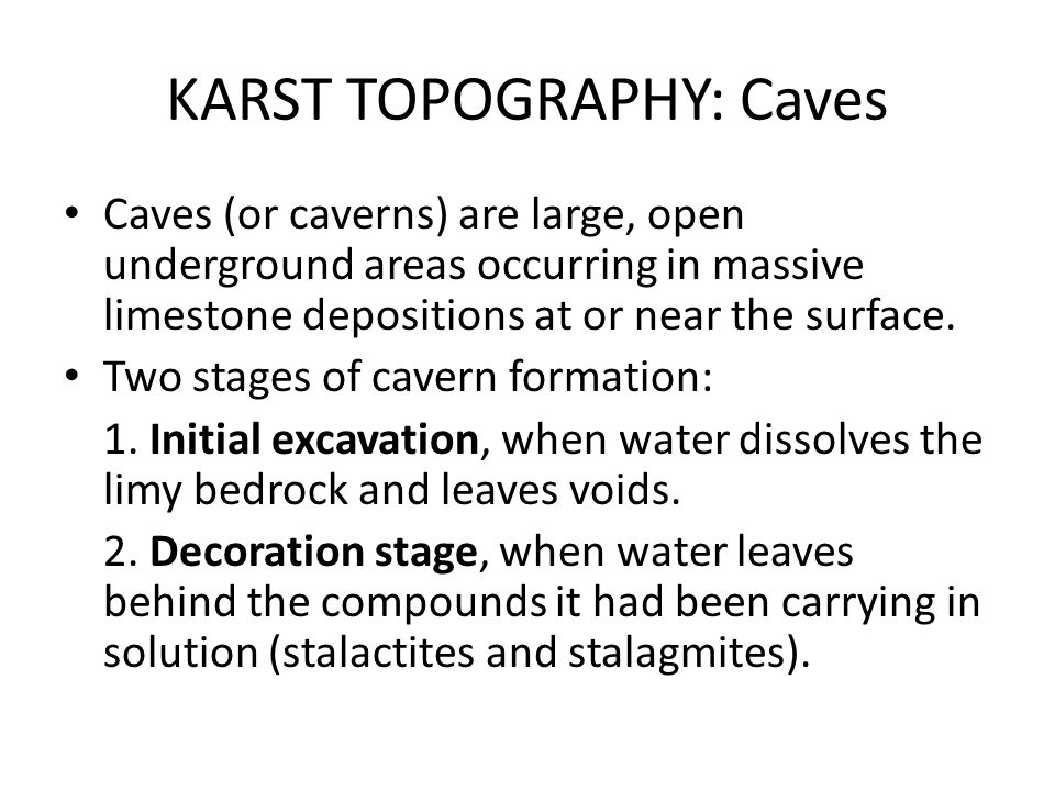 KARST TOPOGRAPHY: Caves