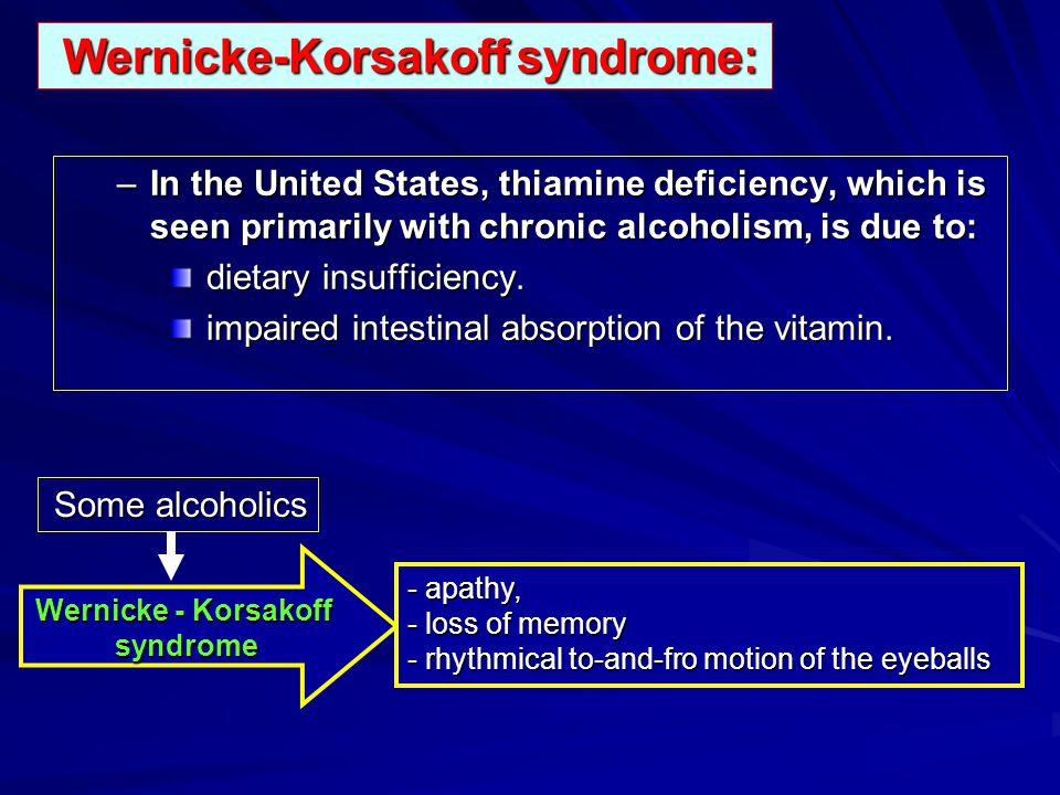 Wernicke-Korsakoff syndrome: