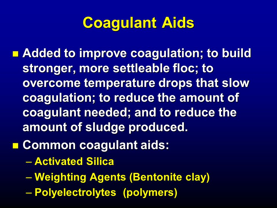 Coagulant Aids