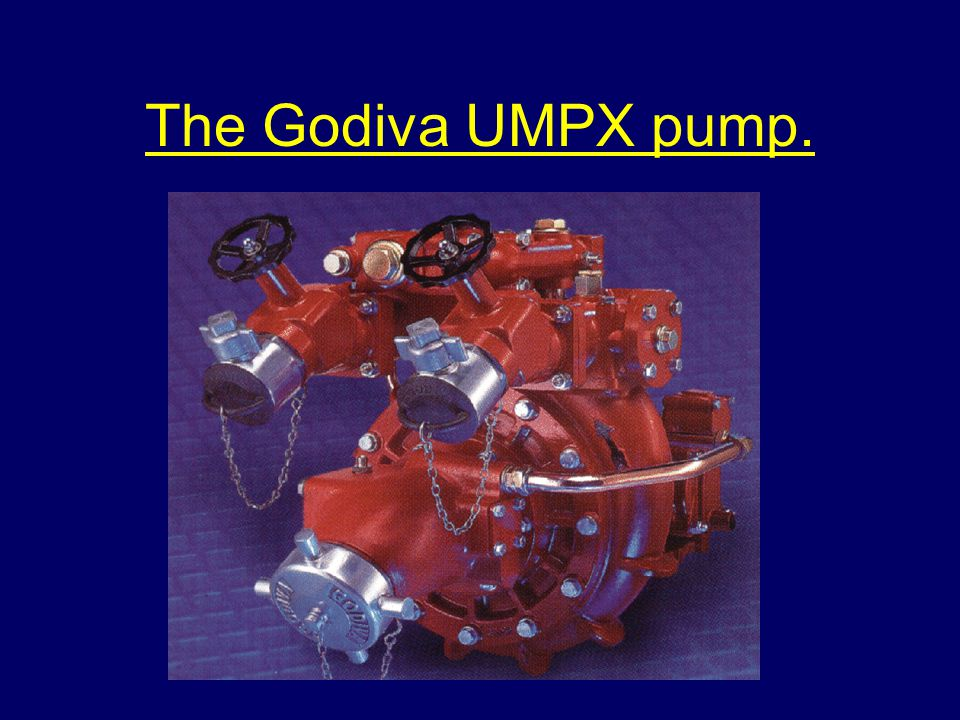 The Godiva UMPX pump.