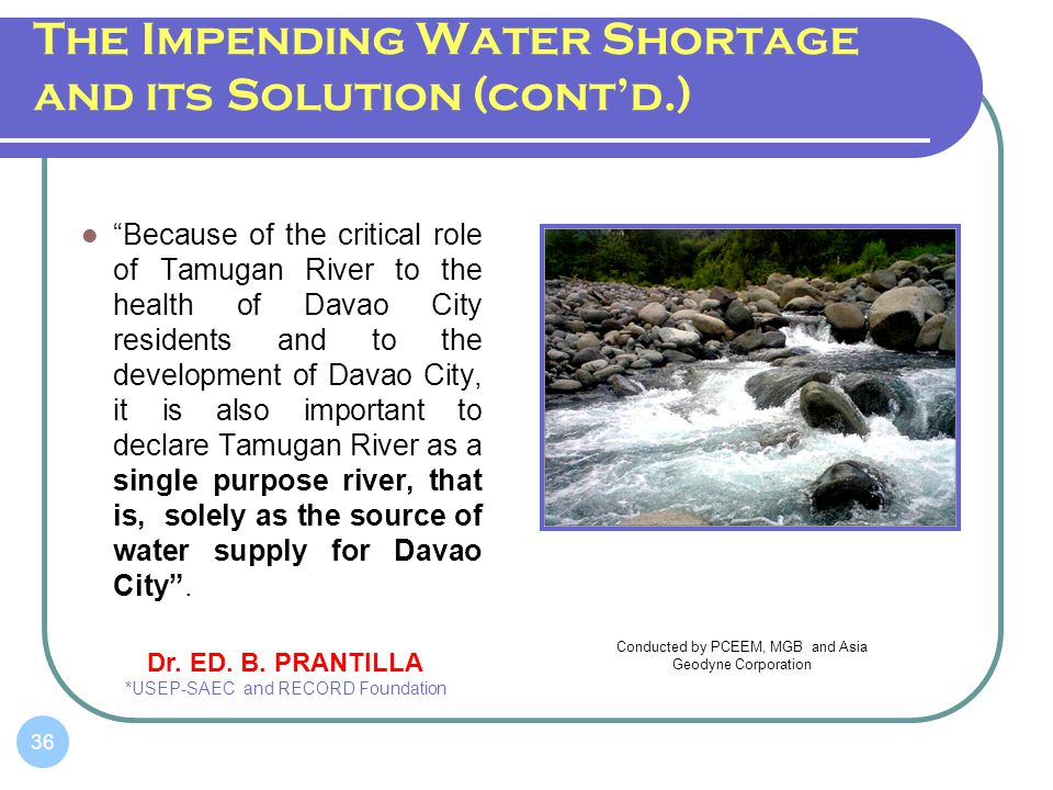 The Impending Water Shortage and its Solution (cont'd.)