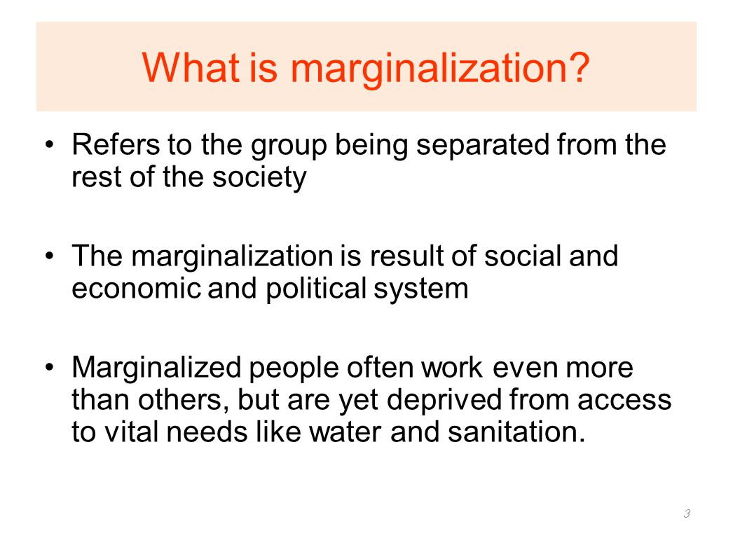 What is marginalization
