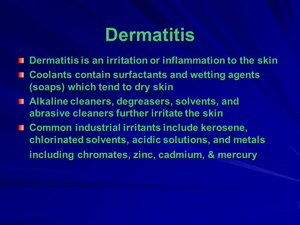 Dermatitis Dermatitis is an irritation or inflammation to the skin