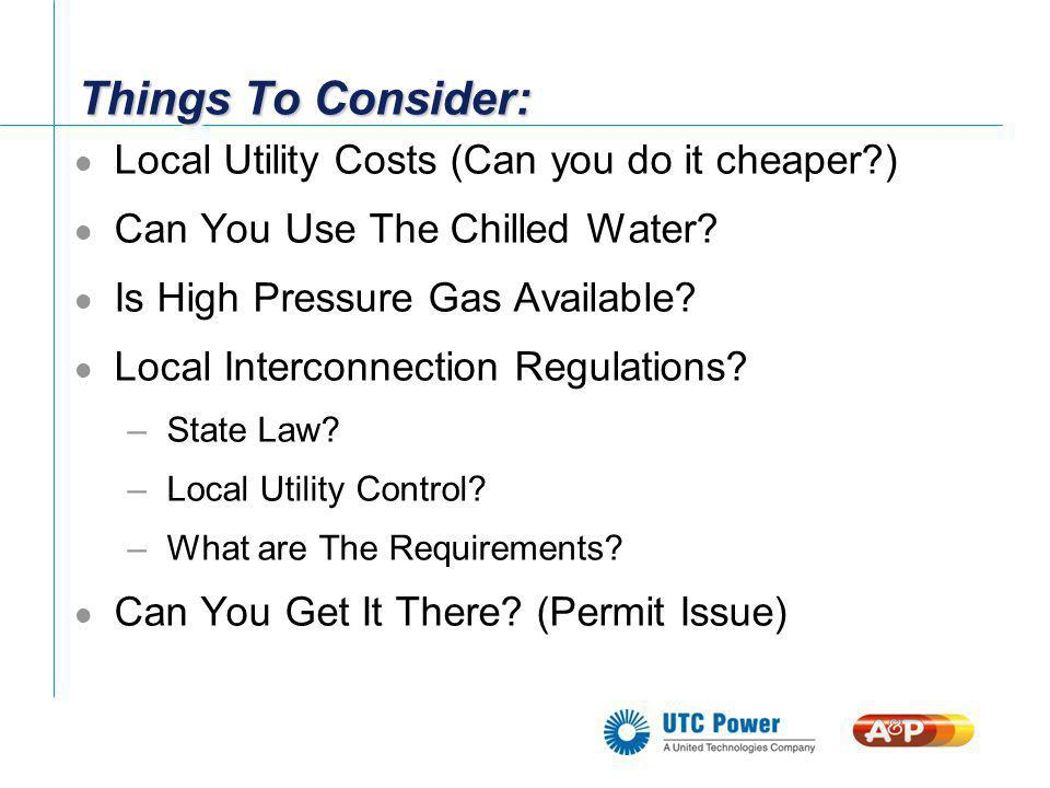 Things To Consider: Local Utility Costs (Can you do it cheaper )