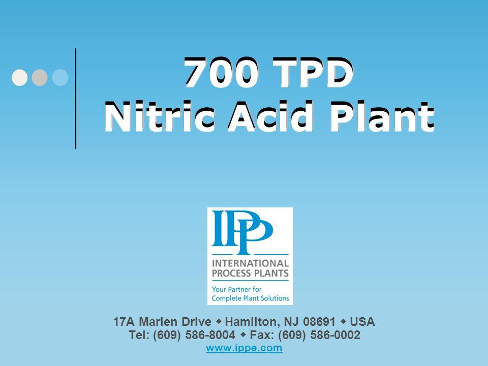 700 TPD Nitric Acid Plant 700 TPD Nitric Acid Plant
