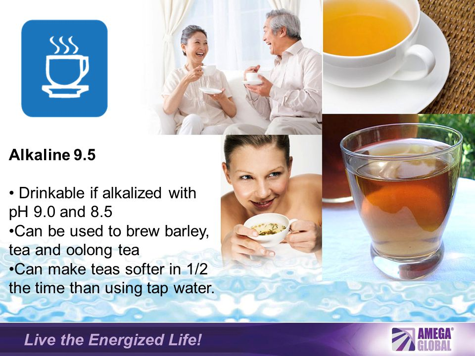 Alkaline 9.5 Drinkable if alkalized with pH 9.0 and 8.5. Can be used to brew barley, tea and oolong tea.