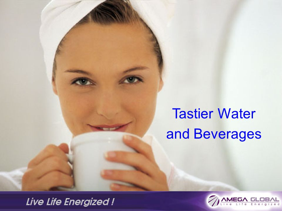 Tastier Water and Beverages
