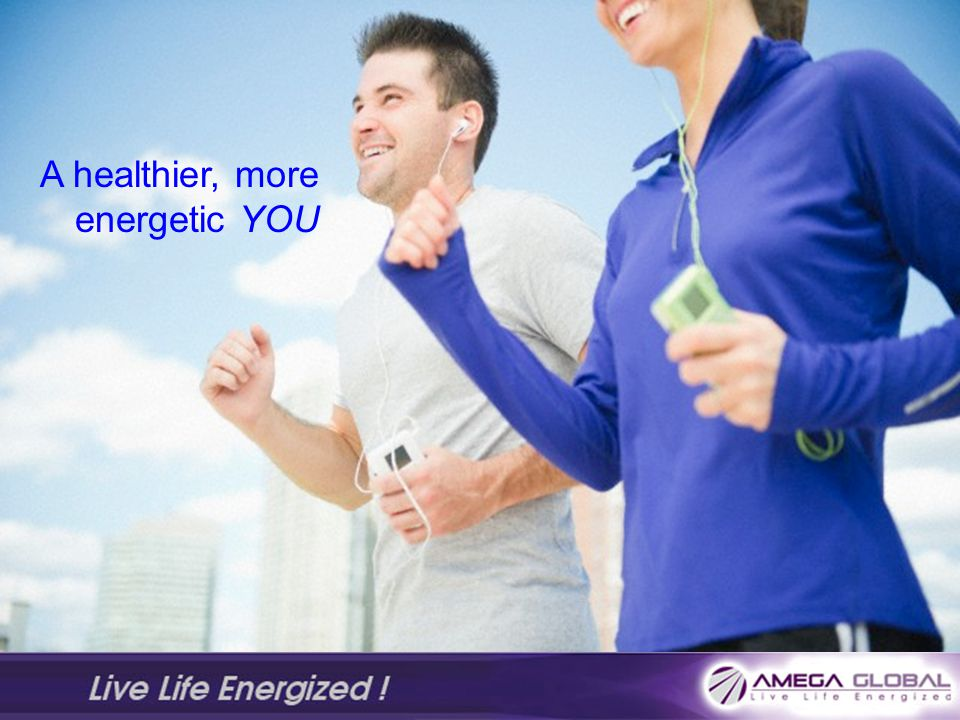 A healthier, more energetic YOU