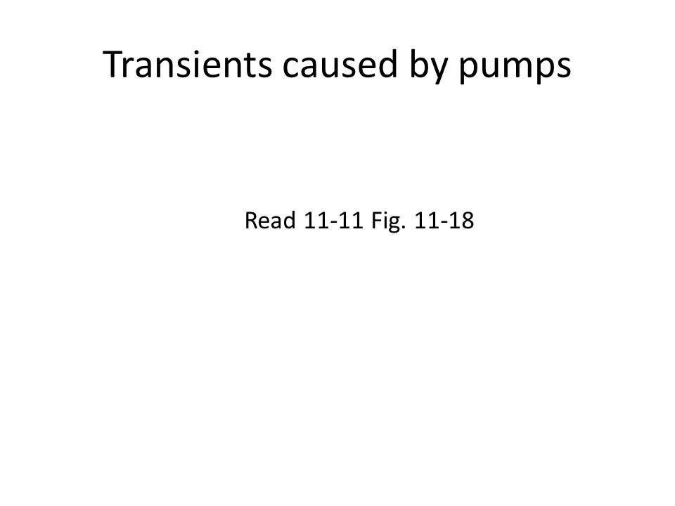 Transients caused by pumps