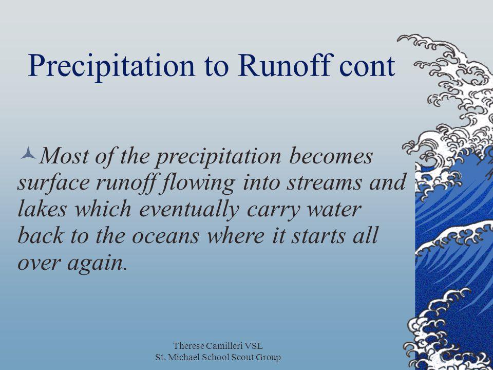 Precipitation to Runoff cont