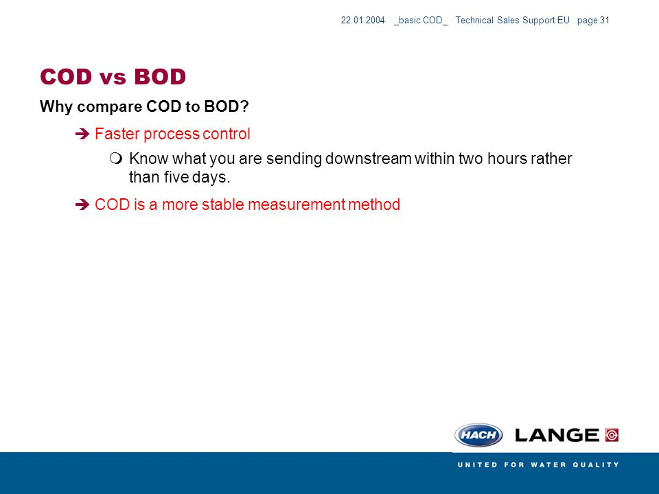 COD vs BOD Why compare COD to BOD Faster process control