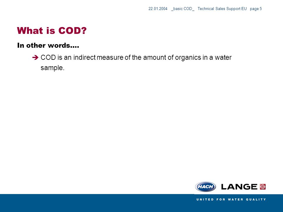 What is COD In other words….