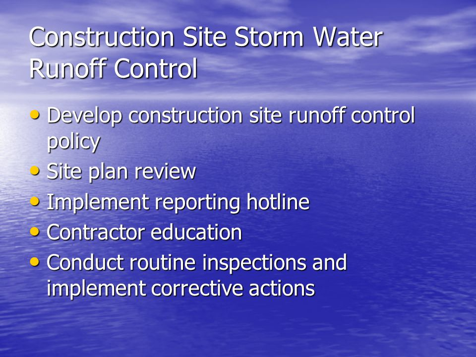 Construction Site Storm Water Runoff Control