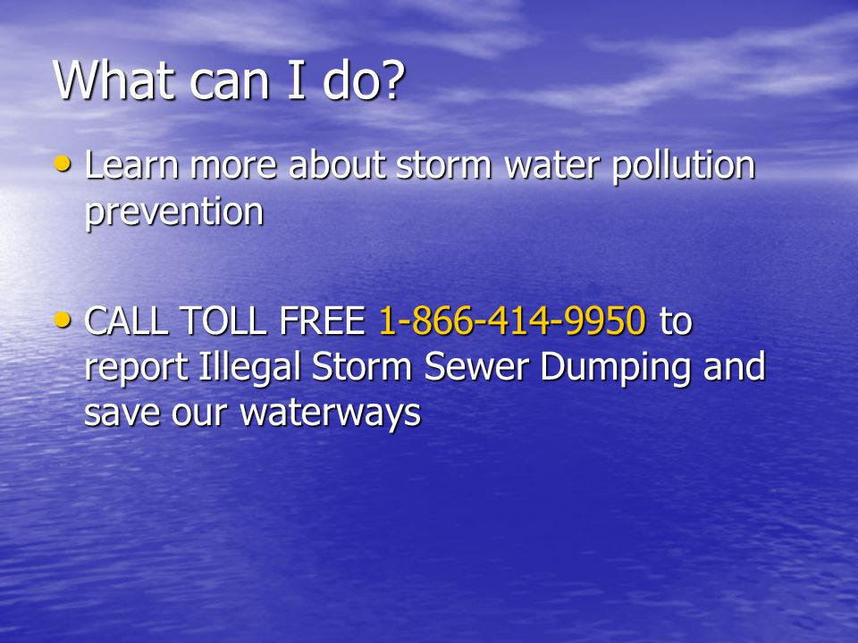 What can I do Learn more about storm water pollution prevention