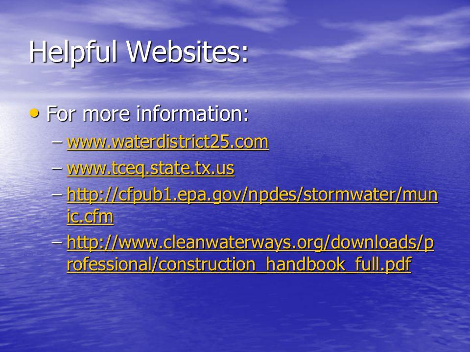 Helpful Websites: For more information: www.waterdistrict25.com