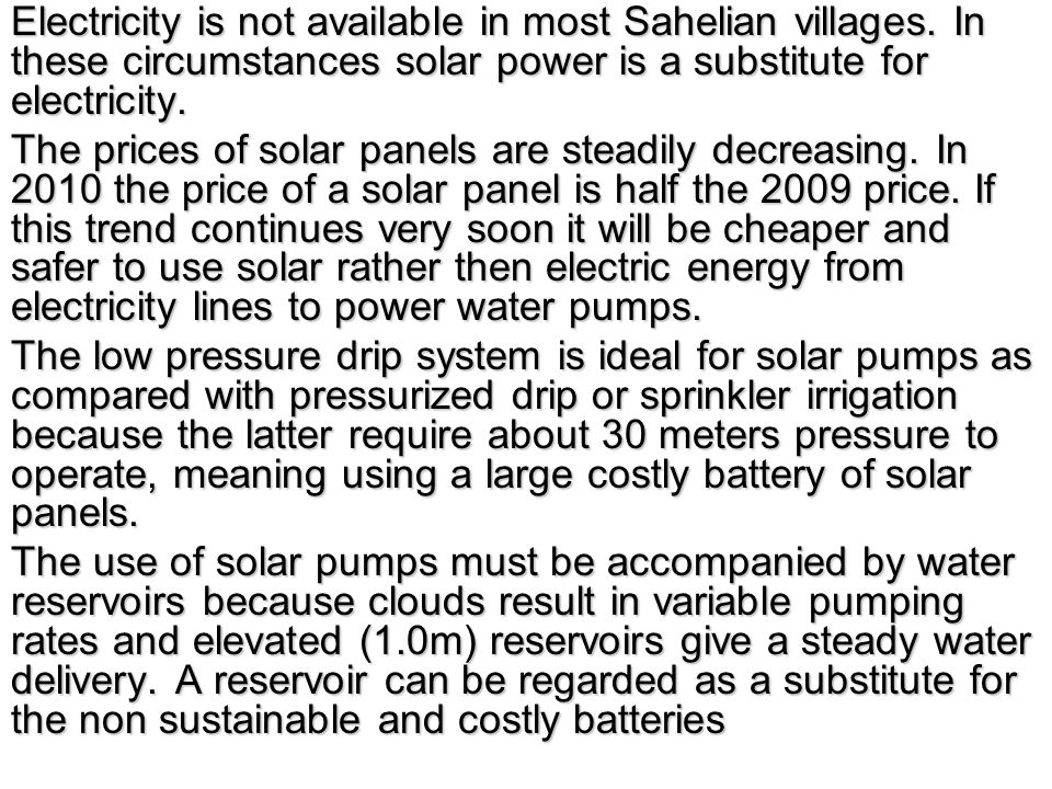Electricity is not available in most Sahelian villages