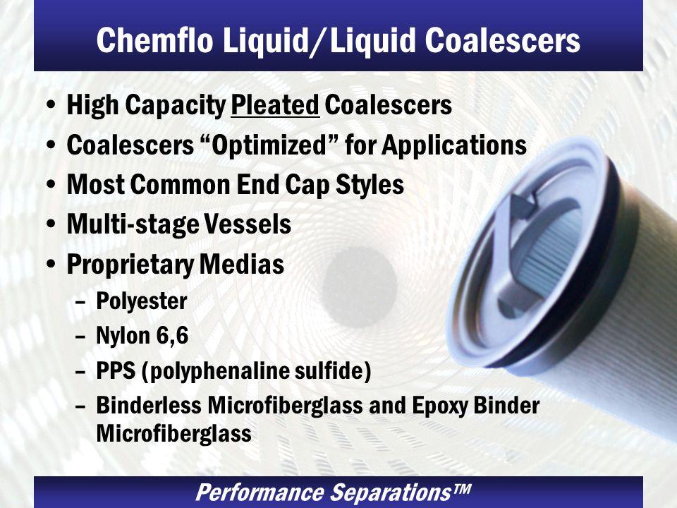 Chemflo Liquid/Liquid Coalescers