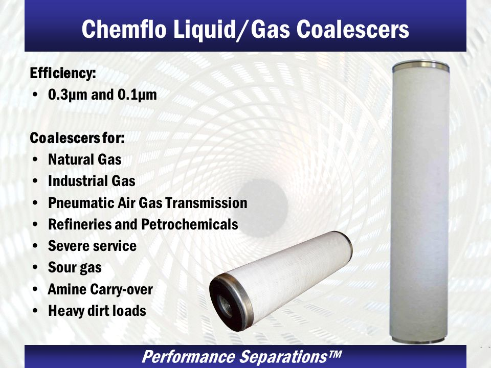 Chemflo Liquid/Gas Coalescers