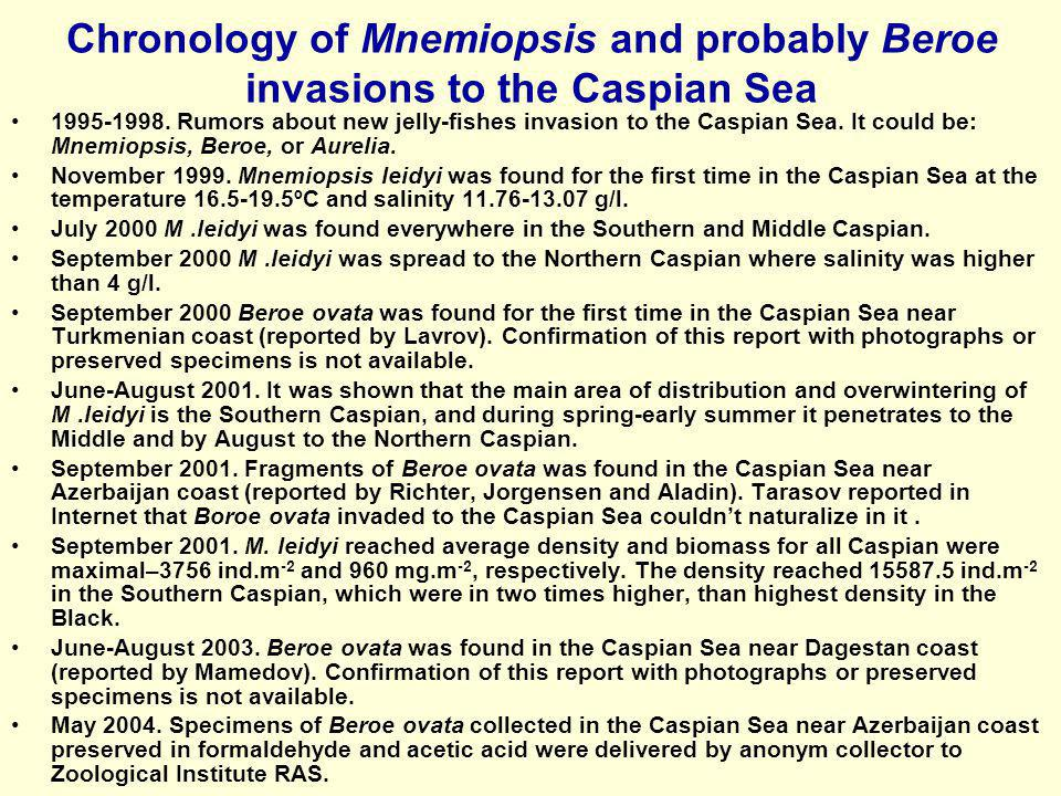Chronology of Mnemiopsis and probably Beroe invasions to the Caspian Sea
