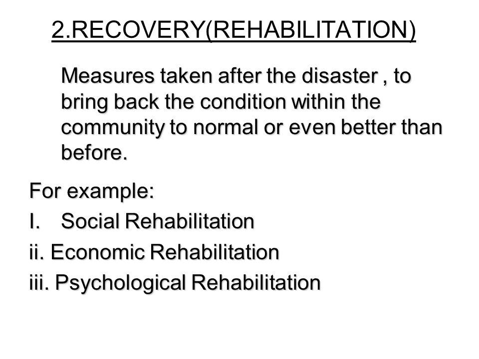 2.RECOVERY(REHABILITATION)