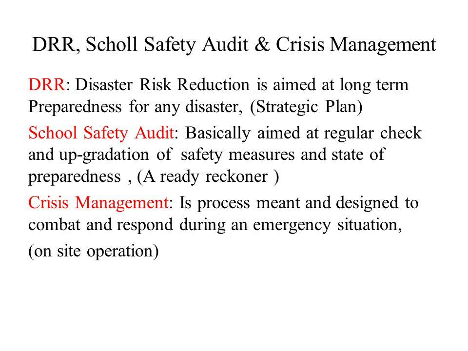 DRR, Scholl Safety Audit & Crisis Management
