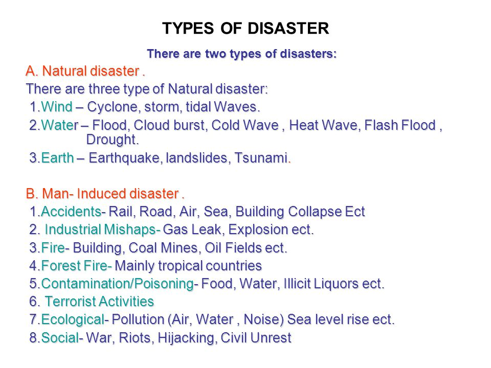 There are two types of disasters: