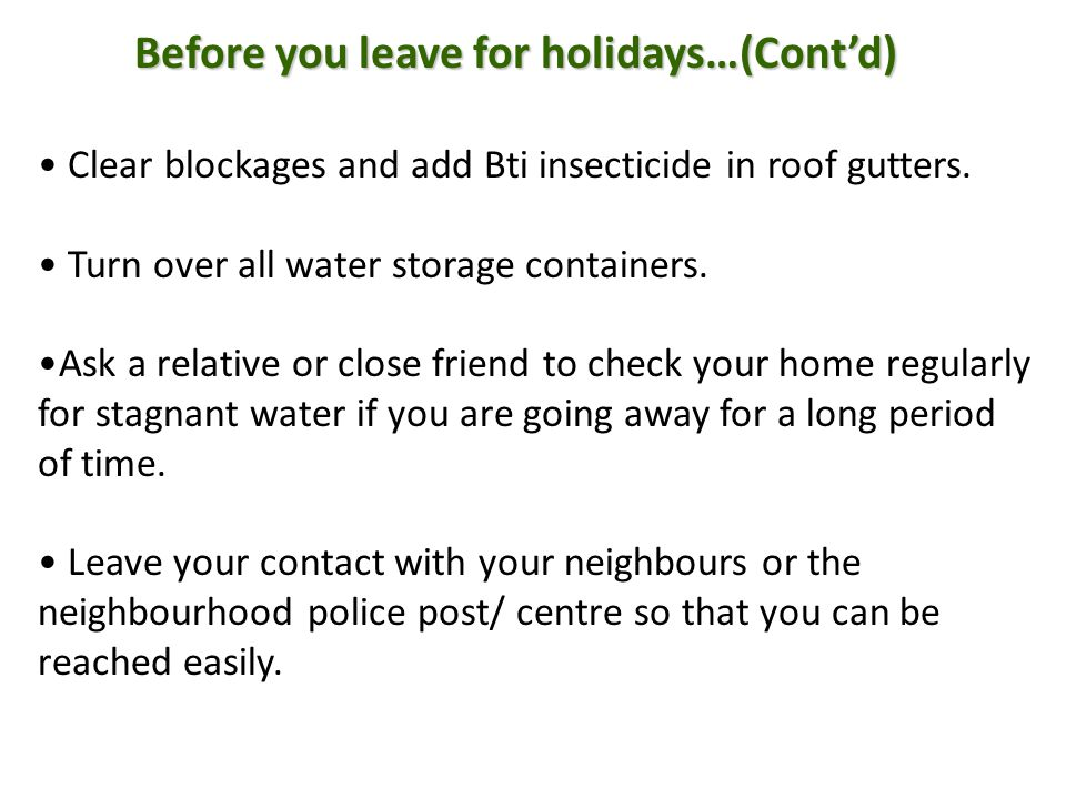Before you leave for holidays…(Cont'd)