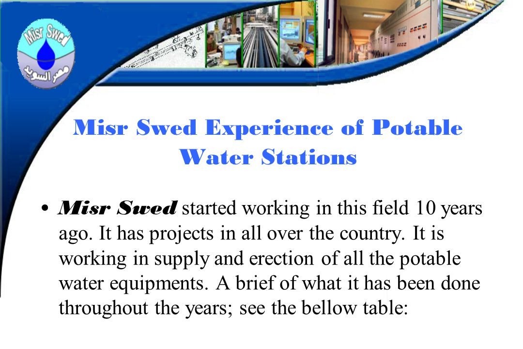 Misr Swed Experience of Potable Water Stations